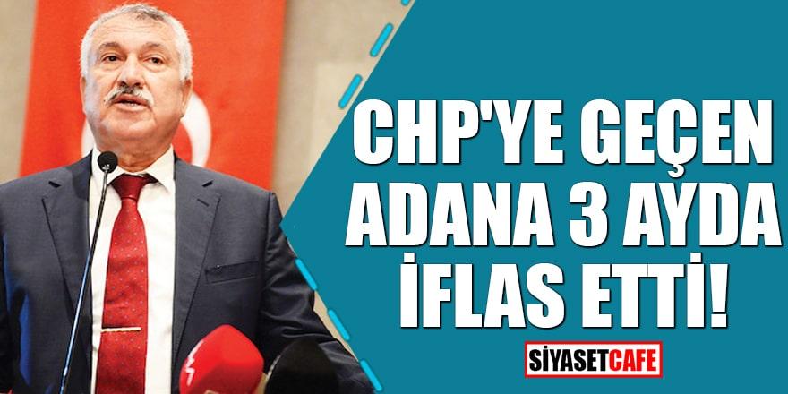 CHP'ye geçen Adana 3 ayda iflas etti