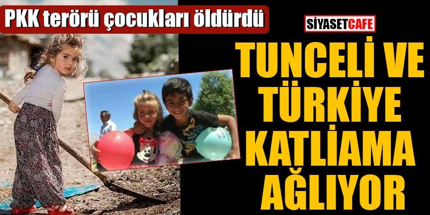 PKK terörü çocukları öldürdü Tunceli ve Türkiye katliama ağlıyor