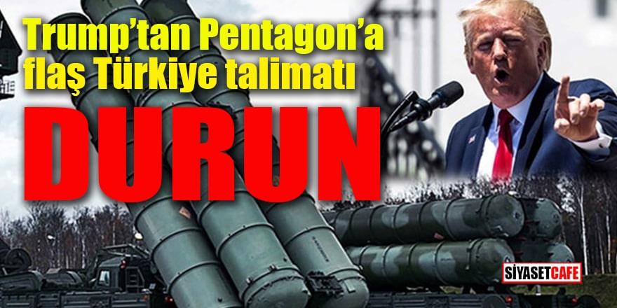 Trump'tan Pentagon'a flaş Türkiye talimatı