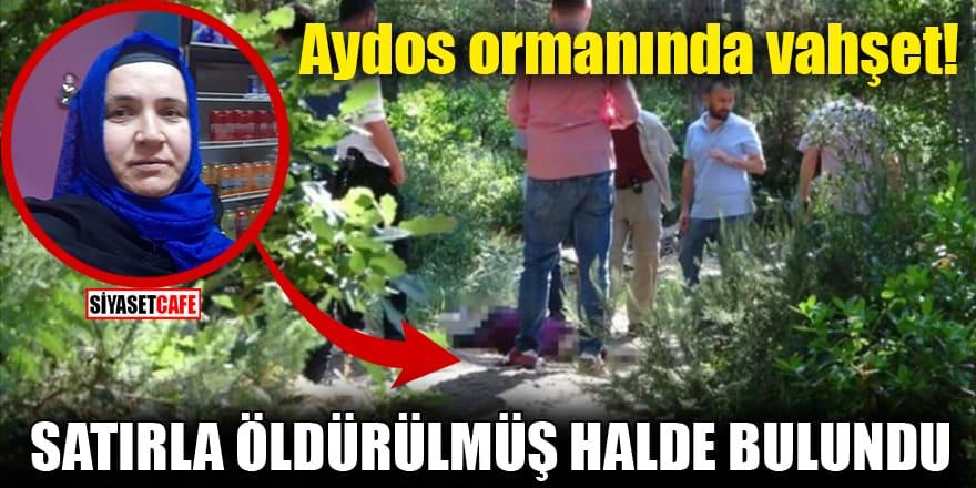 Aydos ormanında vahşet! Satırla öldürülmüş halde bulundu