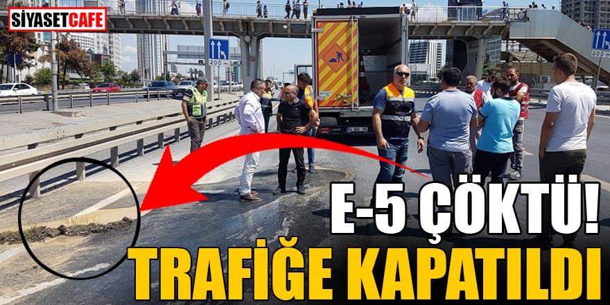 Son Dakika! E-5 çöktü Yol trafiğe kapatıldı