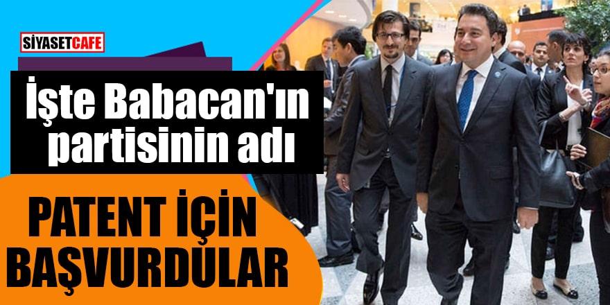 İşte Babacan'ın partisinin adı Patent için başvurdular