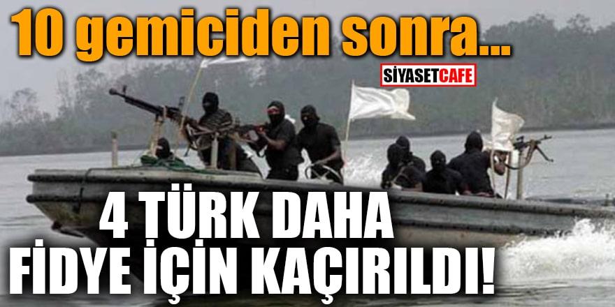 10 gemiciden sonra... Nijerya'da 4 Türk daha fidye için kaçırıldı!