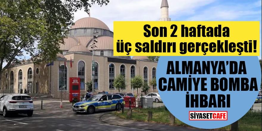 Son 2 haftada üç saldırı gerçekleşti!Almanya'da camiye bomba ihbarı