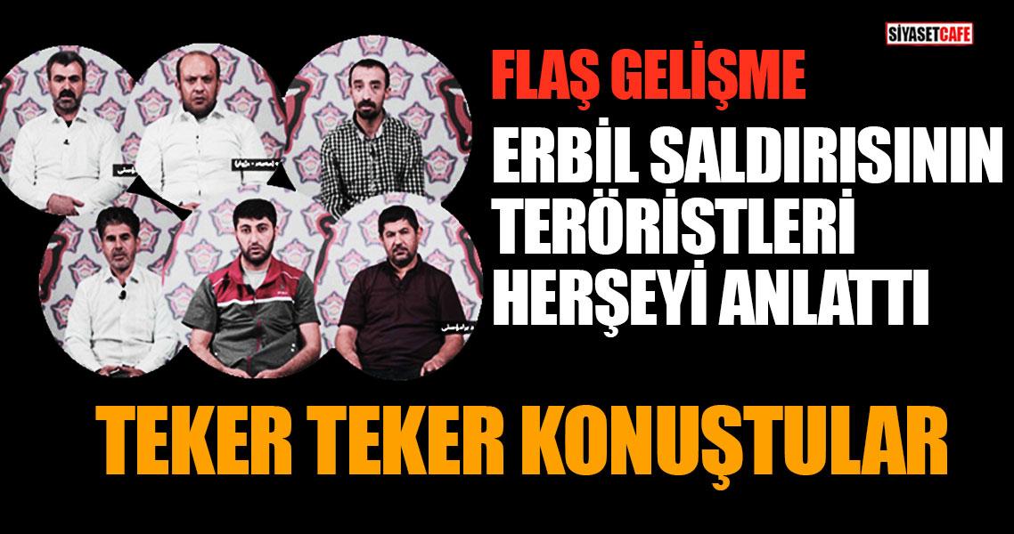 Erbil saldırısının eli kanlı teröristleri herşeyi  teker  teker anlattı!