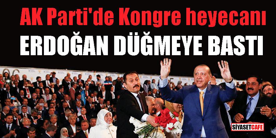 AK Parti'de Kongre heyecanı; Erdoğan düğmeye bastı!