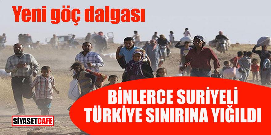 Yeni göç dalgası! Binlerce Suriyeli Türkiye sınırına yığıldı
