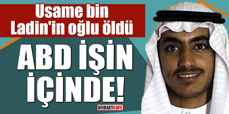 Usame bin Ladin'in oğlu öldü ABD işin içinde
