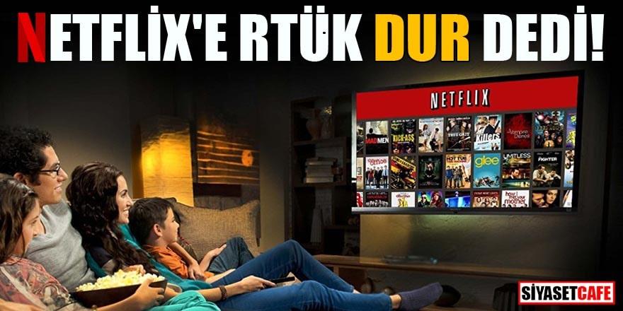 Netflix'e ve internet yayınlarına rtük denetimi geldi