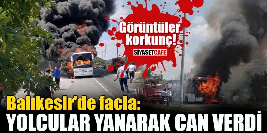 Görüntüler korkunç! Balıkesir'de facia: Yolcular yanarak can verdi!