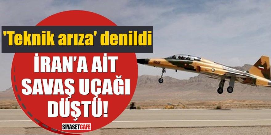 'Teknik arıza' denildi İran'a ait savaş uçağı düştü!