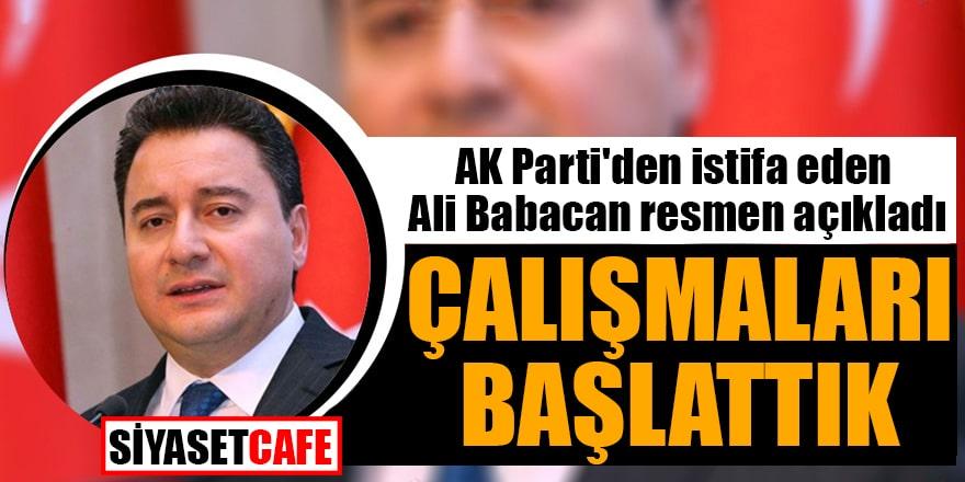 AK Parti'den istifa eden Ali Babacan resmen açıkladı: Çalışmaları başlattık