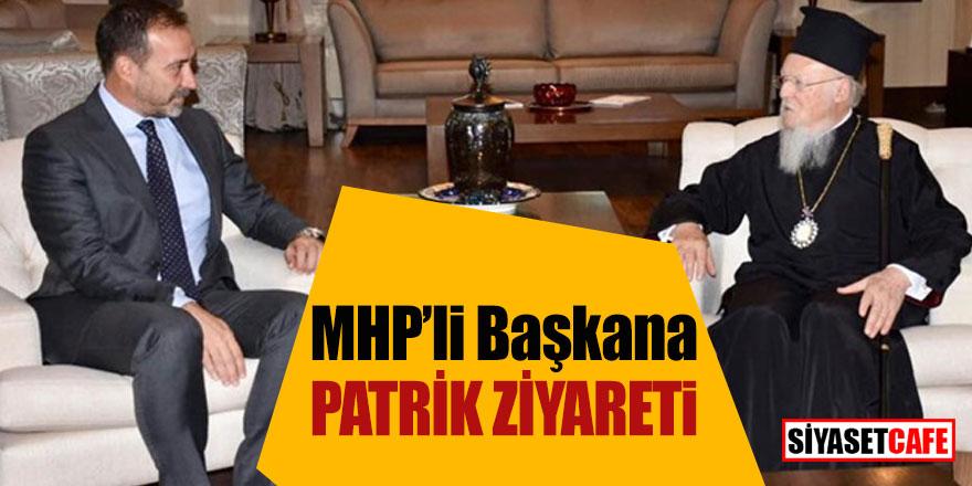 MHP'li Başkanı Patrik ziyaret etti