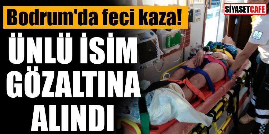 Bodrum'da feci kaza! Ünlü isim gözaltına alındı