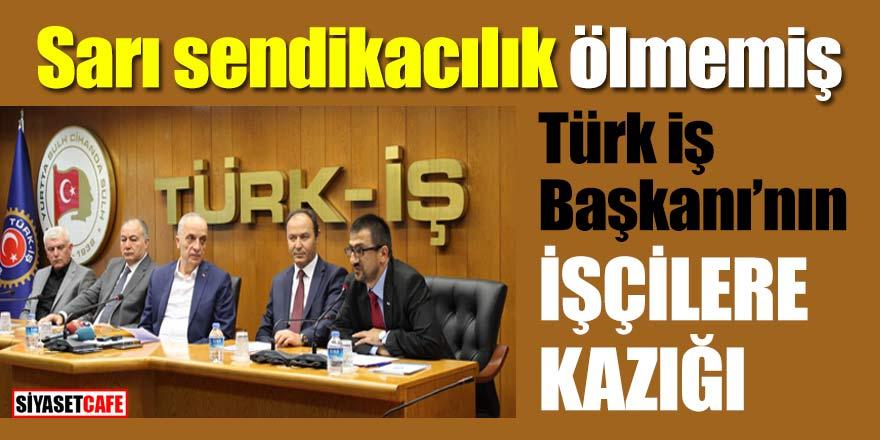 Türk İş Başkanı mikrofonunu açık unuttu, skandal sözleri herkes duydu