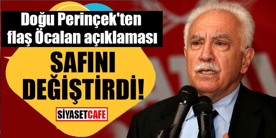 Doğu Perinçek'ten flaş Öcalan açıklaması Safını değiştirdi!