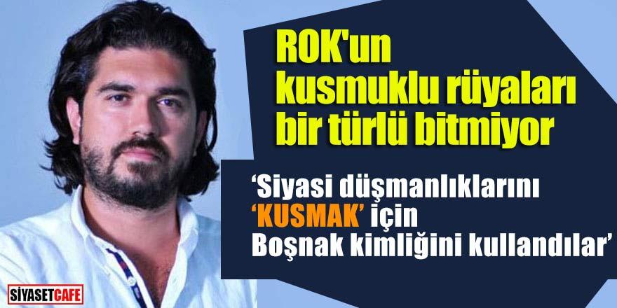 """ROK'un kusmuklu rüyaları bir türlü bitmiyor;  ROK: """"Siyasi düşmanlıklarını 'kusmak' için Boşnak kimliğini kullandılar"""""""