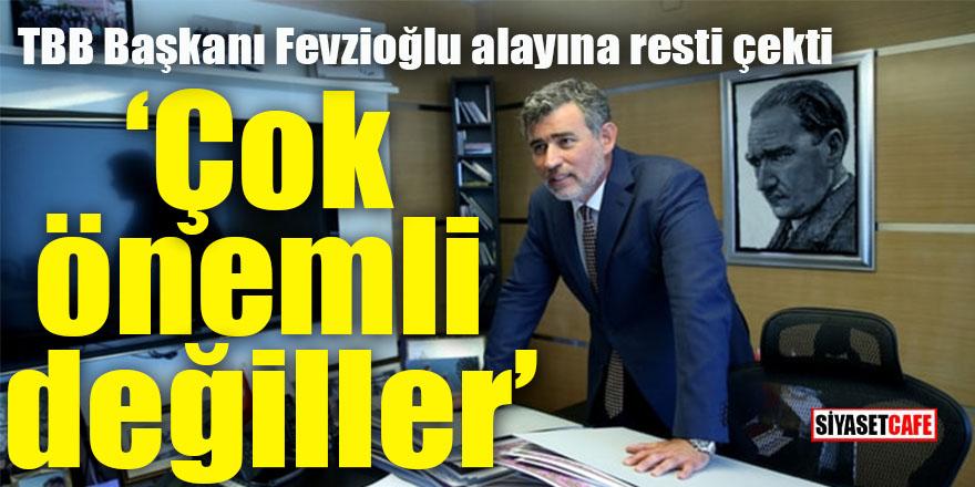 TBB Başkanı Metin Feyzioğlu alayına resti çekti: Çok önemli değiller!