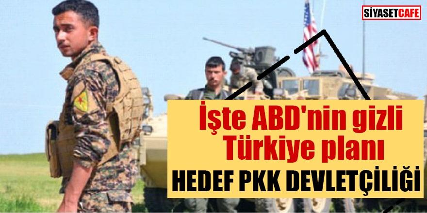 İşte ABD'nin gizli Türkiye planı Hedef PKK devletçiği