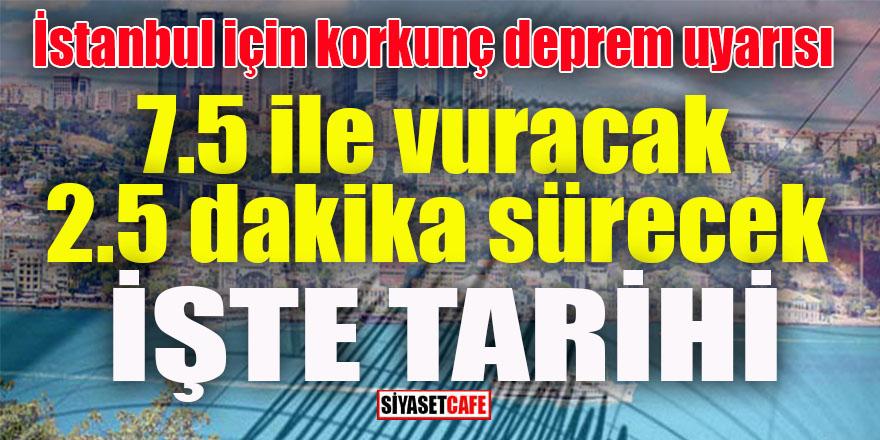 İstanbul depremi geliyor: 2.5 dakika sürecek, 7,5 ile vuracak!
