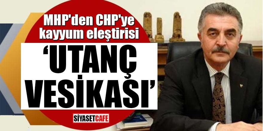 MHP'den CHP'ye kayyum eleştirisi Utanç vesikası