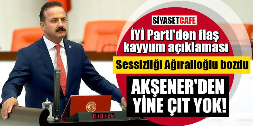 İYİ Parti'den flaş kayyum açıklaması Sessizliği Ağıralioğlu bozdu Akşener'den yine çıt yok