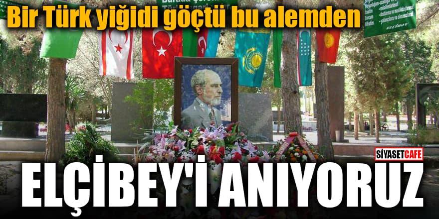 Bir Türk yiğidi göçtü bu alemden Elçibey'i anıyoruz