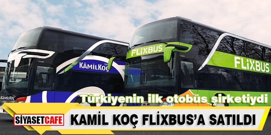 Türkiyenin en eski otobüs firması Kamil Koç satıldı
