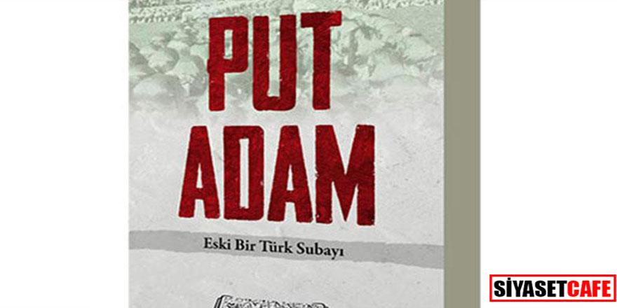 """Atatürk'e hakaret eden """"Put Adam"""" kitabına soruşturma"""