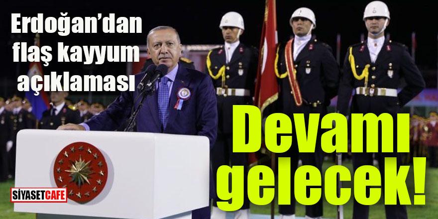 Erdoğan'dan flaş kayyum mesajı: Devamı gelecek
