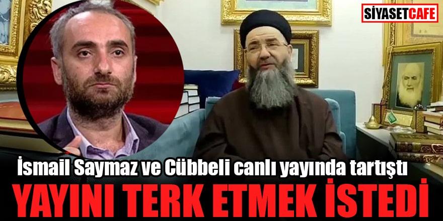 İsmail Saymaz ve Cübbeli canlı yayında tartıştı