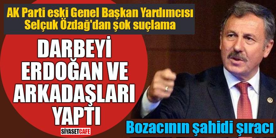 AK Parti eski Genel Başkan Yardımcısı Selçuk Özdağ'dan şok suçlama Darbeyi Erdoğan ve arkadaşları yaptı!