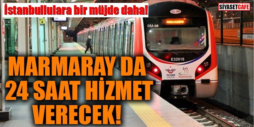 İstanbullulara bir müjde daha! Marmaray da 2 gün 24 saat hizmet verecek
