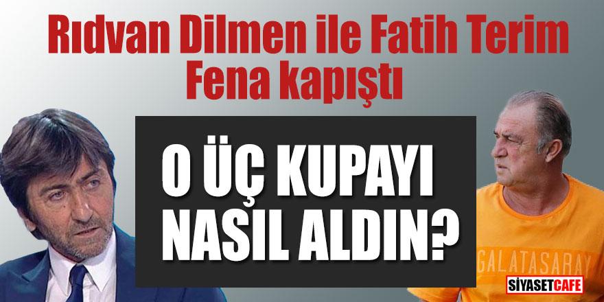 Rıdvan Dilmen ile Fatih Terim fena kapıştı! O üç kupayı nasıl aldın?