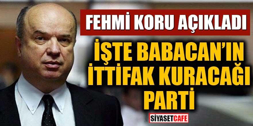 İşte Babacan'ın ittifak kuracağı parti Fehmi Koru açıkladı