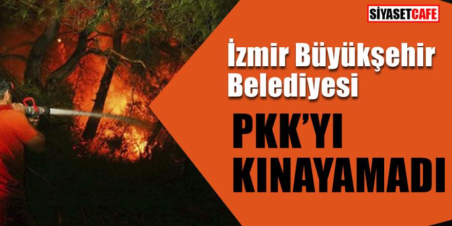 İzmir Büyükşehir Belediyesi PKK'yi kınayamadı!