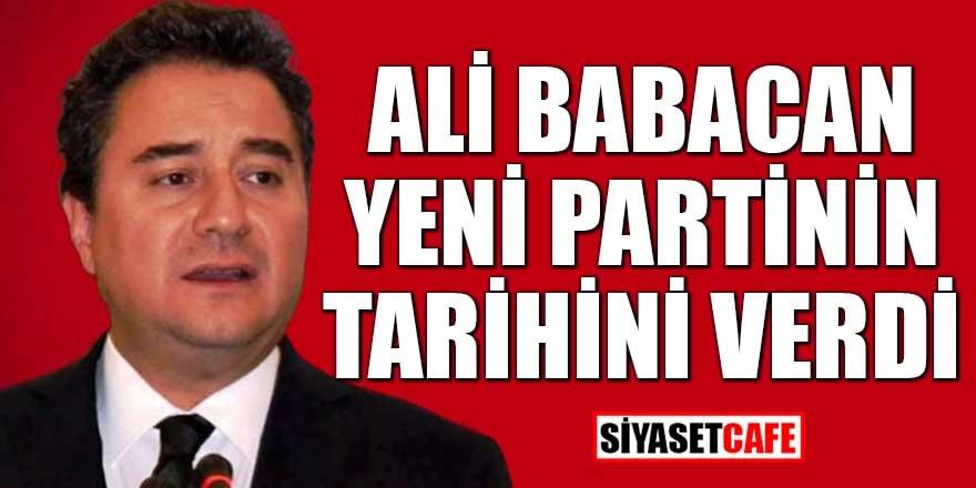 Ali Babacan yeni partinin tarihini verdi
