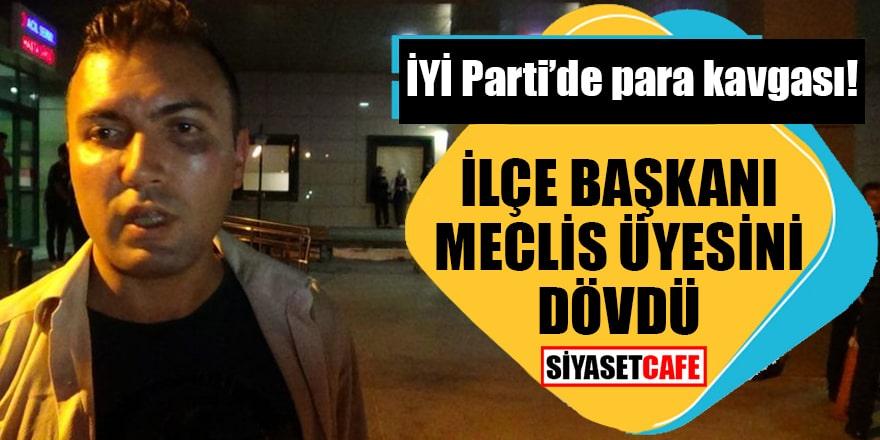 İYİ Parti'de para kavgası! İlçe başkanı Meclis üyesini dövdü
