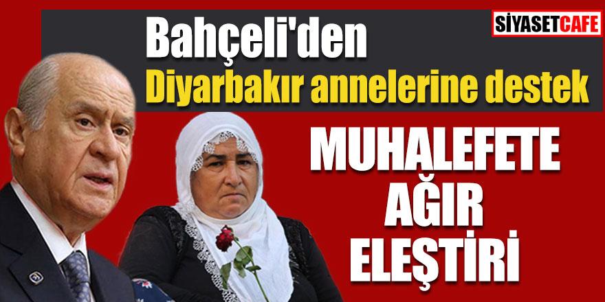 Bahçeli'den Diyarbakır annelerine destek, muhalefete ağır eleştiri