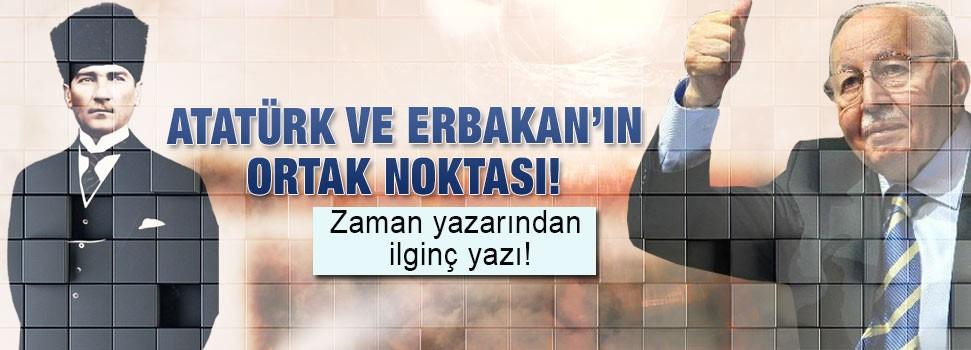 Atatürk ve Erbakan benzetmesi!