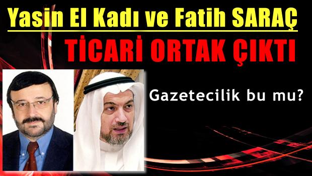 Fatih Saraç'ın Yasin El Kadı ortaklığı