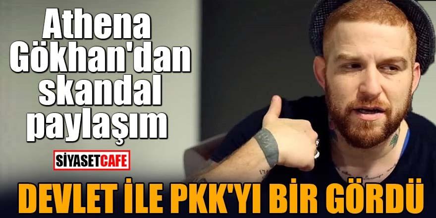 Athena Gökhan'dan skandal paylaşım Devlet ile PKK'yı bir gördü
