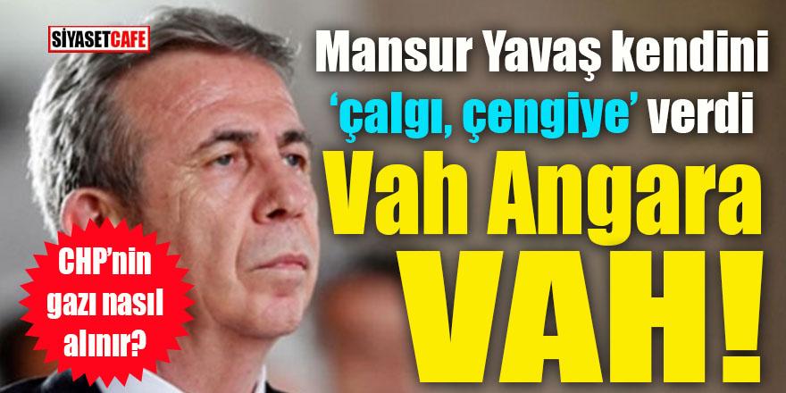 """Mansur Yavaş kendini """"çalgı çengiye"""" verdi: Vah Angara vah!"""