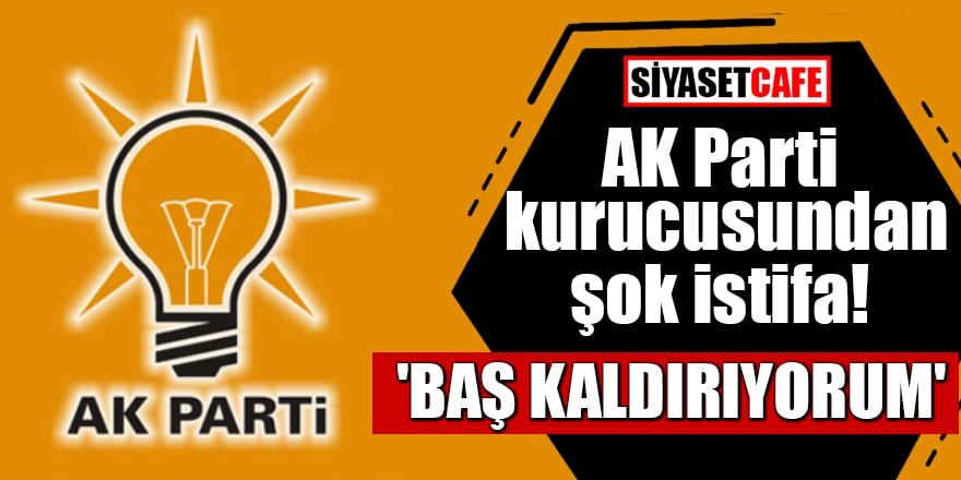 AK Parti kurucusundan şok istifa 'Baş kaldırıyorum'