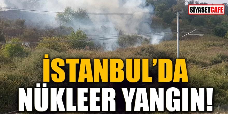 İstanbul'da nükleer yangın