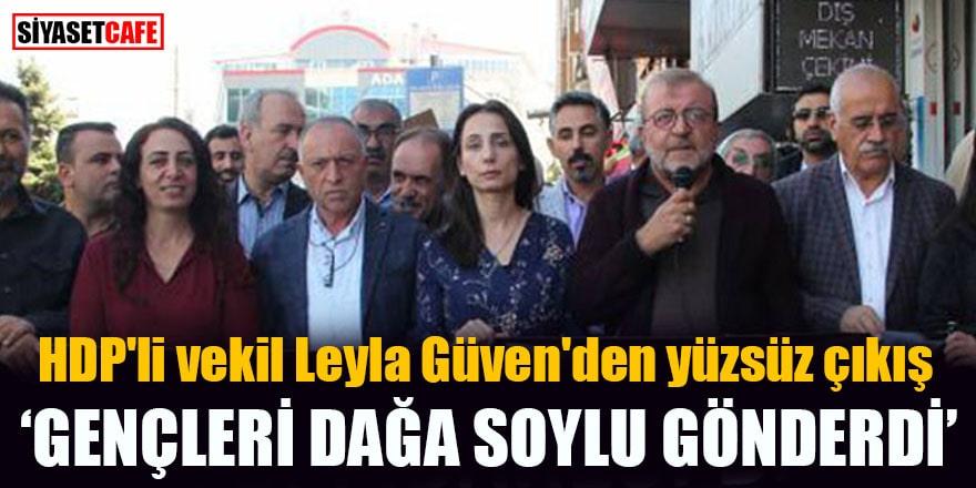 HDP'li vekil Leyla Güven'den yüzsüz çıkış Gençleri dağa Soylu gönderdi