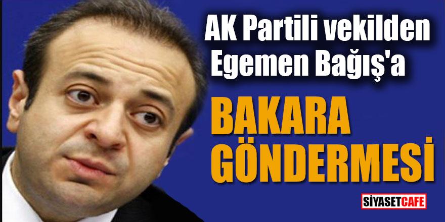 """AK Partili vekilden Egemen Bağış'a """"Bakara"""" göndermesi"""
