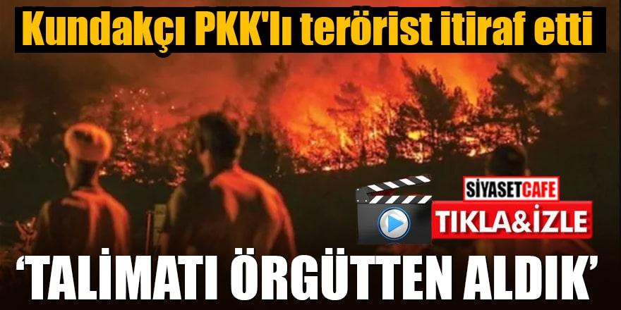 """Kundakçı PKK'lı terörist itiraf etti """"Talimatı örgütten aldık"""""""