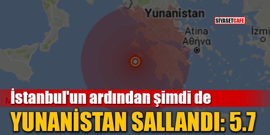 İstanbul'un ardından şimdi de Yunanistan sallandı: 5.7
