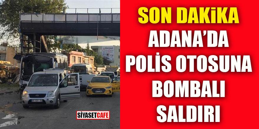 Adana'da polis otosuna terörist saldırı